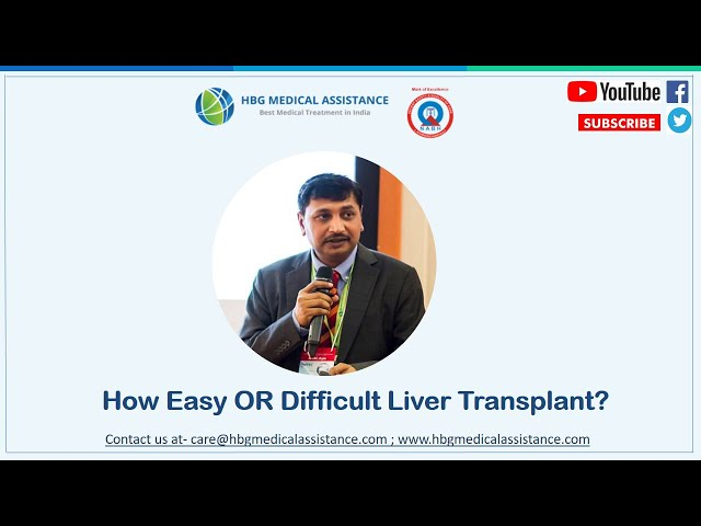 How Easy OR Difficult Liver Transplant Is?