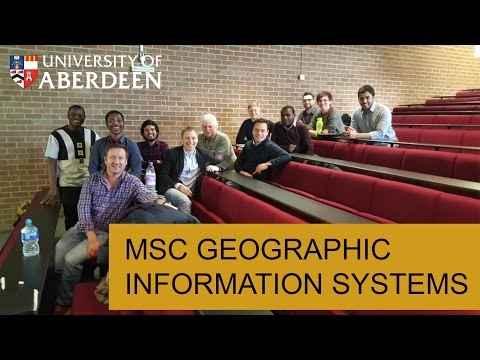 MSc Geographical Information Systems at the University of Aberdeen