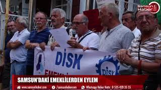 Samsun'daki emeklilerden eylem