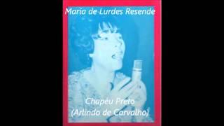 Maria de Lurdes Resende - Chapéu Preto - Arlindo de Carvalho