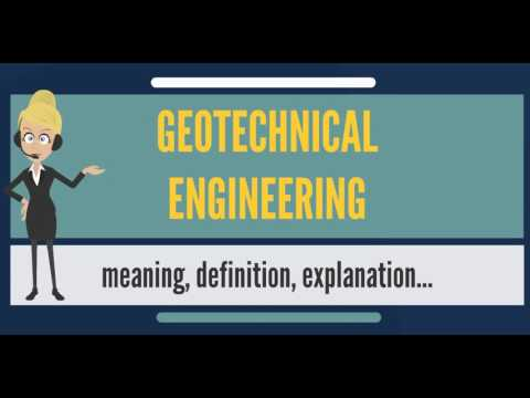 What is GEOTECHNICAL ENGINEERING? What does GEOTECHNICAL ENGINEERING mean?