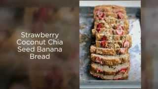Strawberry Coconut Chia Seed Banana Bread