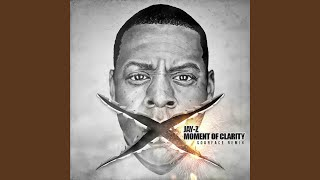 Moment of Clarity (Remix)