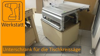 Unterschrank für die Tischkreissäge Festool CS 50 - Base Cabinet For Table Saw