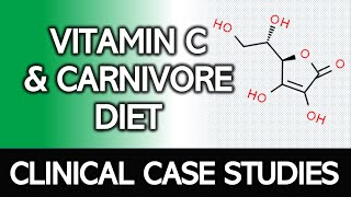 Carnivore Diet & Vitamin C: Clinical Application