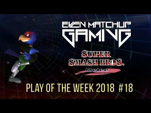 EMG SSBM Play of the Week 2018  Episode 18 Super Smash Bros Melee