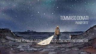 Tommaso Donati - Come per Magia (vecchi giocattoli di legno iniziarono a danzare)