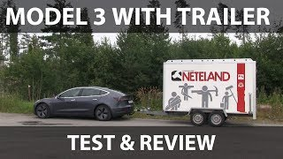 Tesla Model 3 big trailer test and review