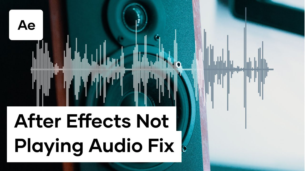How To Fix Audio Playback Not Working In After Effects Youtube