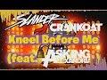 SLANDER & Crankdat - Kneel Before Me (feat. Asking Alexandria) [Lyric Video]