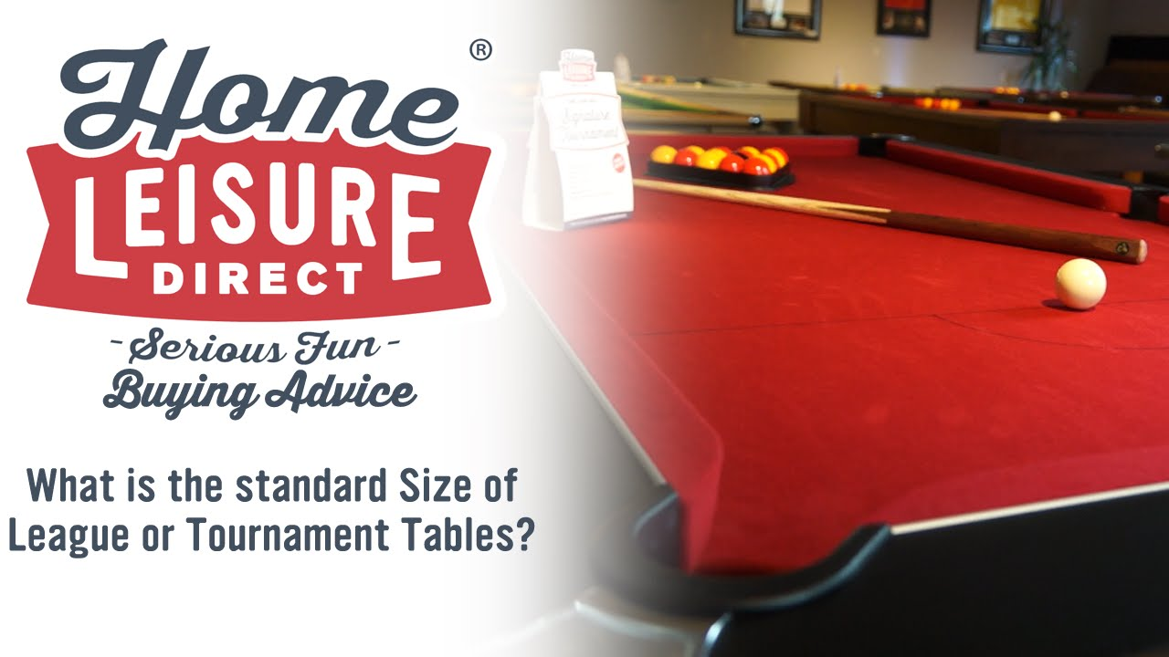 What Is The Standard Size Of League And Tournament Tables?   Pool Table  Buying Advice