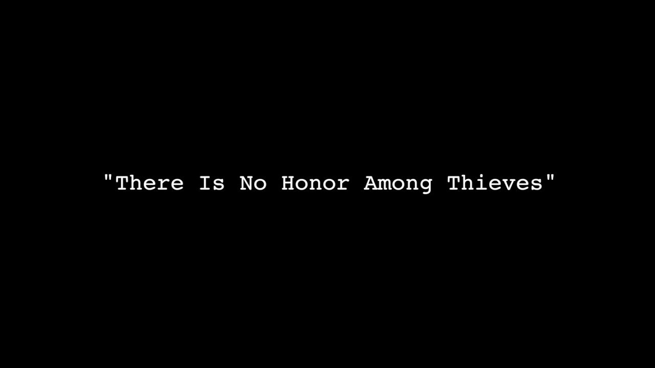Image result for image of There is no honor amongst thieves