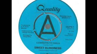 sweet blindness + cowboys to girls + quality