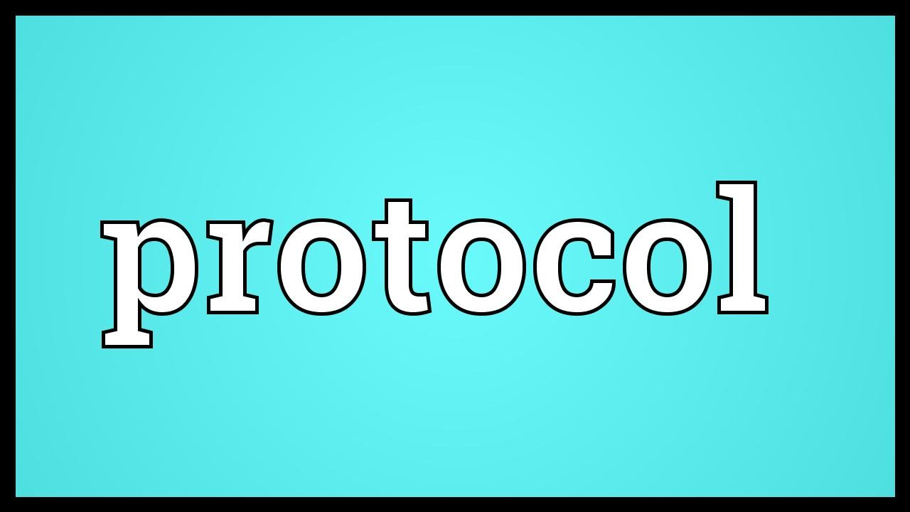 Protocol Meaning - YouTube