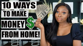 10 WAYS TO MAKE MONEY FROM HOME RIGHT NOW!!! You're going to want to watch this...
