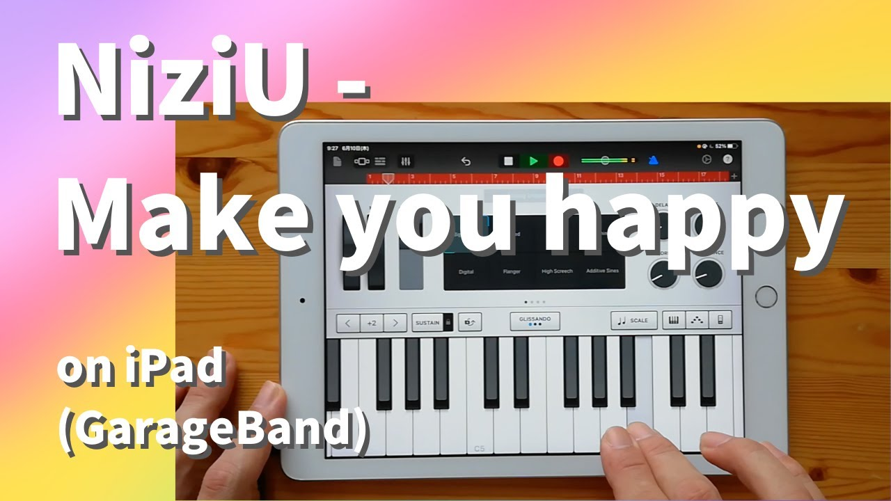 NiziU - Make you happy on iPad(GarageBand)//ガレージバンドiOSで作ってみた