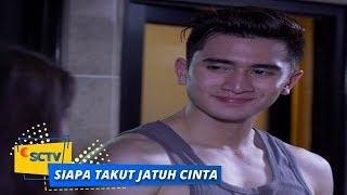 Highlight Siapa Takut Jatuh Cinta - Episode 215