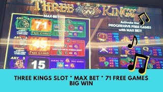 THREE KINGS SLOT ** MAX BET ** 71 FREE GAMES ** BIG WIN - SunFlower Slot