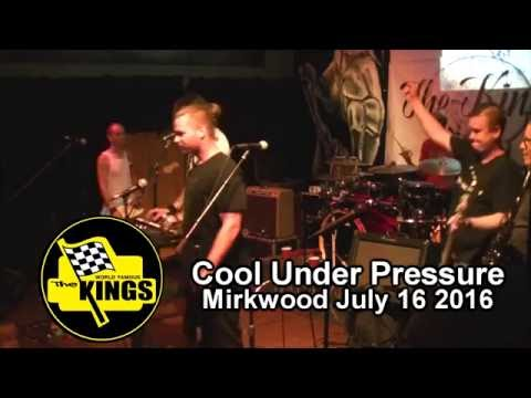 The Kings - Cool Under Pressure