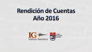 Rendición de Cuentas del año 2016 - IGEPN