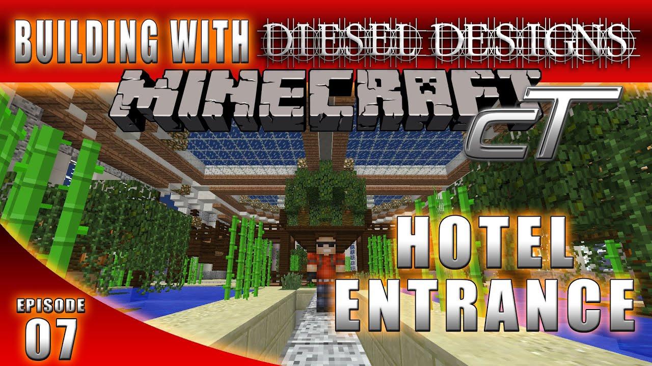 Minecraft Ep07 Hotel Entrance Dieseldesign Craft