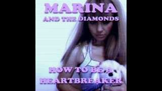 How To Be A Heart Breaker - Marina & the Diamonds