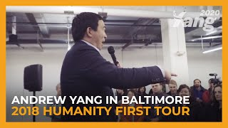Andrew Yang in Baltimore | 2018 Humanity First Tour