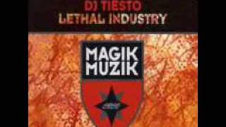 Lethal Industry   Tiesto   Remix Richard Durand