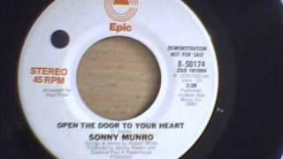 SONNY MUNRO - OPEN THE DOOR TO YOUR HEART
