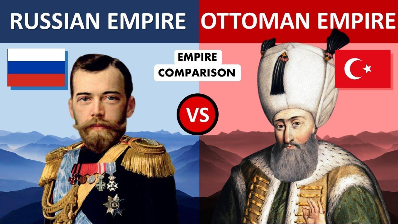 Russian Empire vs Ottoman Empire-Empire Comparison