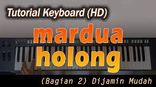 Cara Mudah Mengiringi Lagu Batak - Mardua Holong - Keyboard - Bagian 2