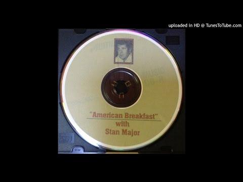 American Breakfast with Stan Major (June 1, 2004)