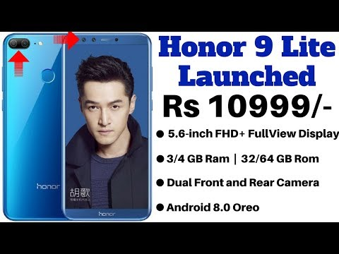 Honor 9 Lite With Quad Cameras, 18:9 Dispaly Launched in India: Price, Specifications, Features ??