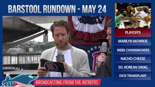 Barstool Rundown - May 24, 2017