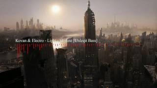 Kovan Electro Light - Skyline Unleqit Bass edit.mp3