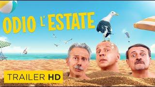 ODIO L'ESTATE - Trailer Ufficiale