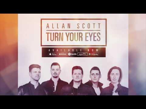 Allan Scott- Turn Your Eyes (feat. Shawn Schappell)