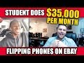 Student Does $35,000/Month With Phone Flipping Course