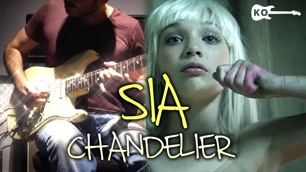 Sia - Chandelier - Electric Guitar Cover by Kfir Ochaion - YouTube