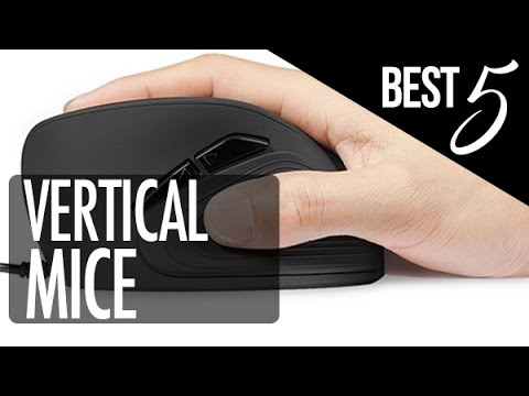 Need A New Mouse? Top Five Best Vertical Mice -2017 | Get The Multitude Of  Buttons At Your Disposal!