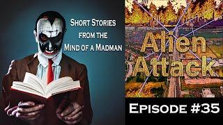 Audio Short Story: Alien Attack