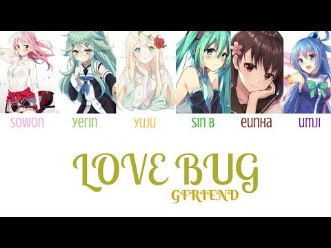 【Nightcore】GFRIEND (여자친구) - 'LOVE BUG' Lyrics [Color Coded_Han_Rom_Eng]