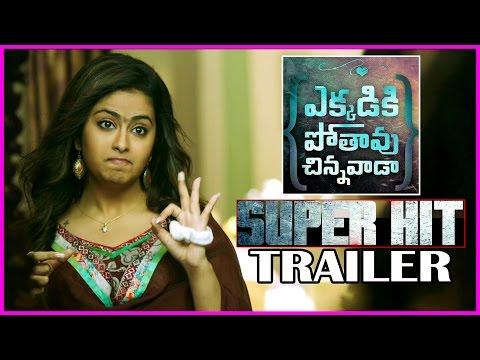 Ekkadiki Pothavu Chinnavada Super Hit Trailer - Chirunama Video Song | Nikhil | Avika Gor