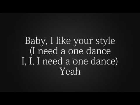 Drake one dance paroles   😍😍😍