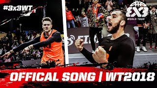 """""""Every basket is a Highlight!"""" - Official Song of the FIBA 3x3 World Tour 2018!"""