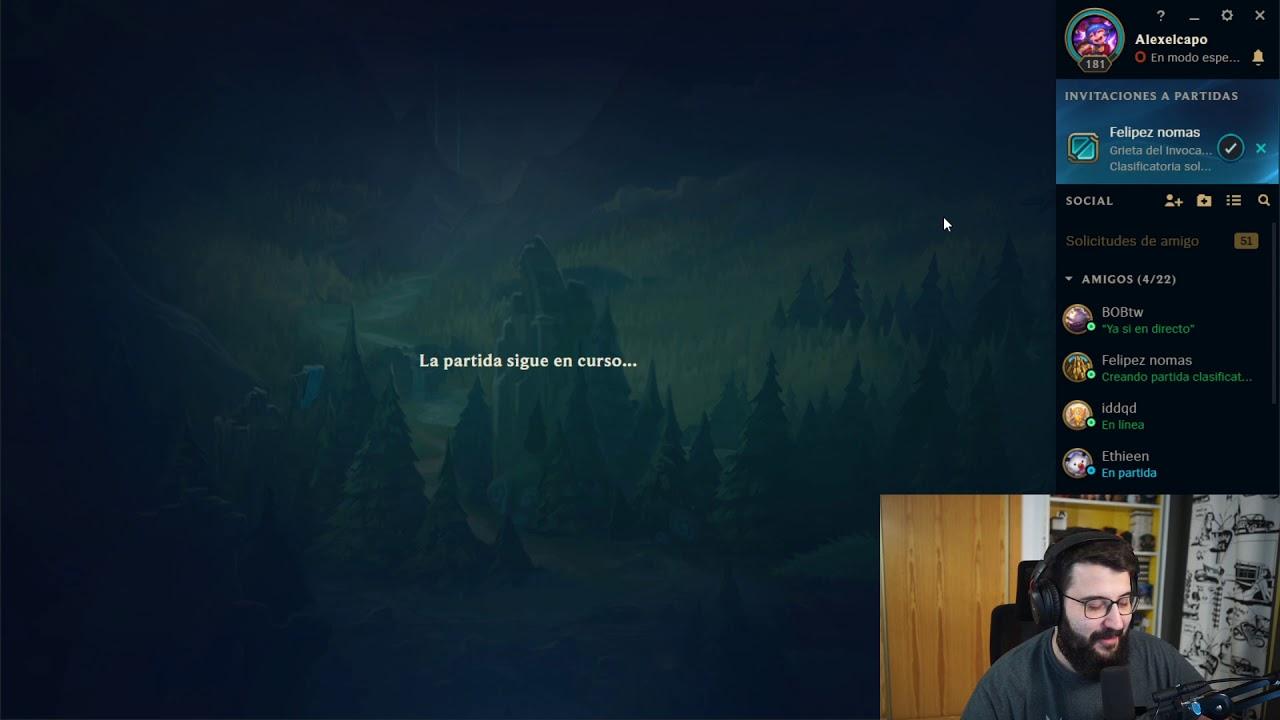 Alex el capo Directo Twitch Resubido 19/02 Jugando al Lol con Felipe