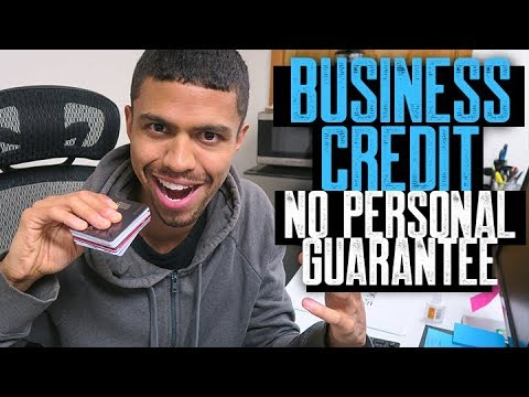Business Credit No Personal Guarantee Basics || 50K - 100K B