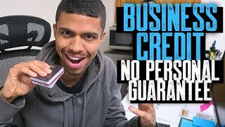 Business Credit No Personal Guarantee Basics || 50K - 100K Business Credit No PG || Brandon Weaver