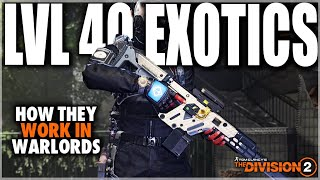 THE DIVISION 2 HOW TO GET LEVEL 40 EXOTICS IN WARLORD OF NEW YORK & HOW IT WORKS - TIPS & TRICKS