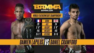BAMMA London: Damien Lapilus vs Daniel Crawford